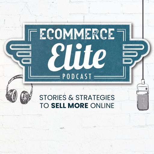 Cover art for podcast Ecommerce Elite