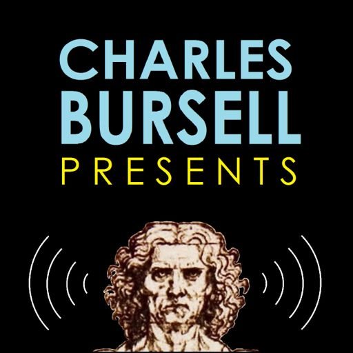 Cover art for podcast Charles Bursell Presents