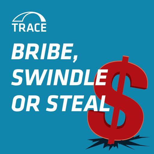 Cover art for podcast Bribe, Swindle or Steal