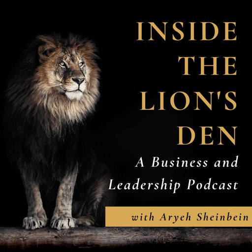 Cover art for podcast Inside the Lion's Den: A Business and Leadership Podcast