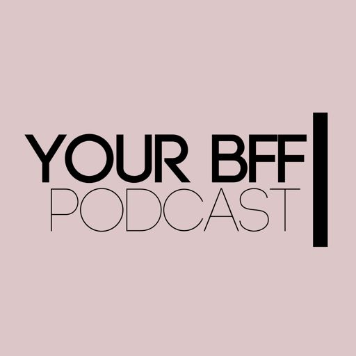Cover art for podcast Your BFF Podcast