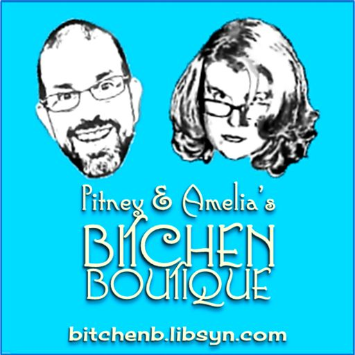 Cover art for podcast Pitney & Amelia's Bitchen Boutique