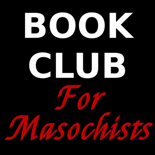 Cover art for podcast Book Club for Masochists: a Readers' Advisory Podcast