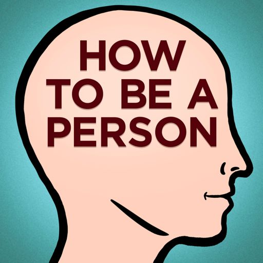 Cover art for podcast How To Be a Person