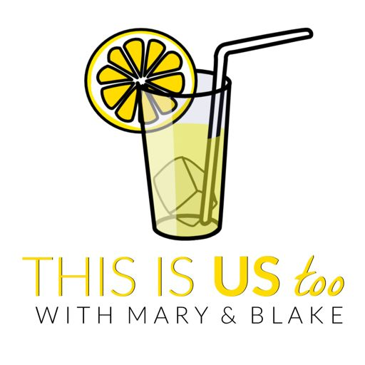 Cover art for podcast This Is Us Too: A This Is Us Podcast With Mary & Blake
