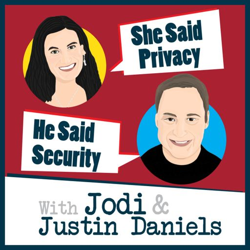 Cover art for podcast She Said Privacy/He Said Security