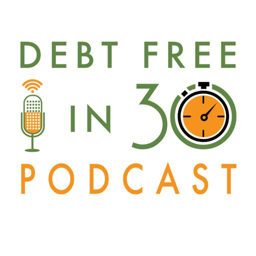 Cover art for podcast Debt Free in 30