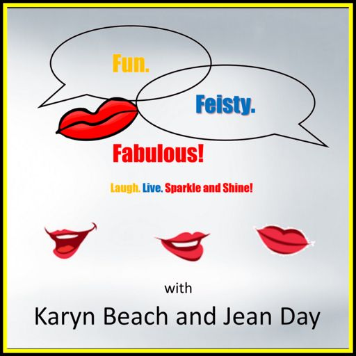 Cover art for podcast Fun. Feisty. Fabulous!