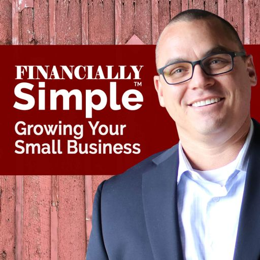 Cover art for podcast Financially Simple - Business Startup, Growth, & Sale