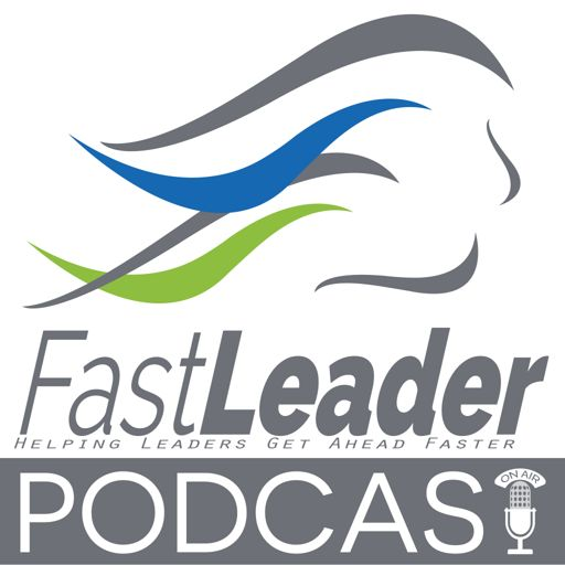 Cover art for podcast Fast Leader Show | The Show for the Customer-centric Leader