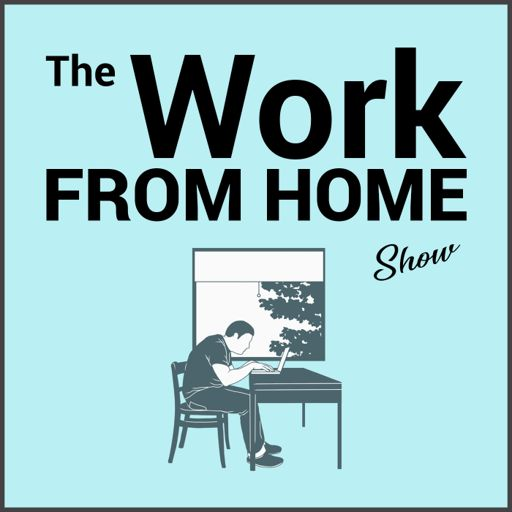 Cover art for podcast The Work From Home Show