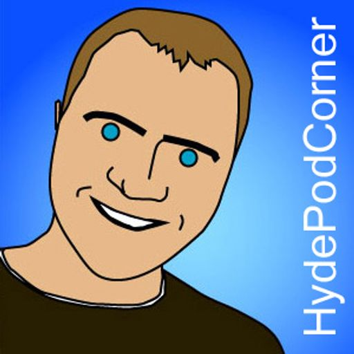 Cover art for podcast Hyde Pod Corner Podcast, Comedy, Music and Chat