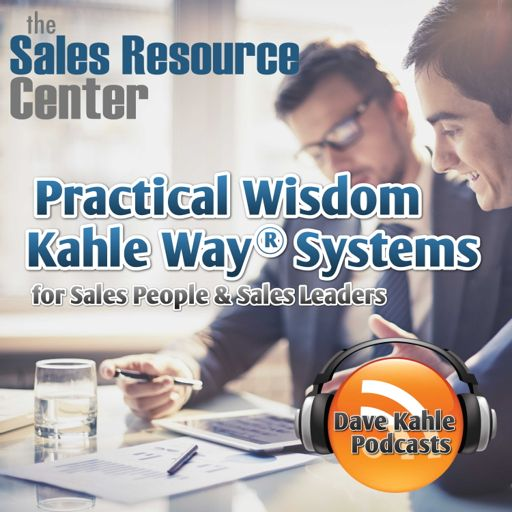 Cover art for podcast Practical Wisdom from Kahle Way Sales Systems