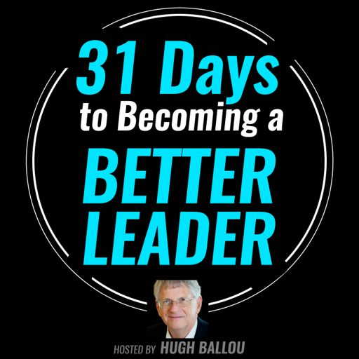 Cover art for podcast 31 Days to Becoming a Better Leader