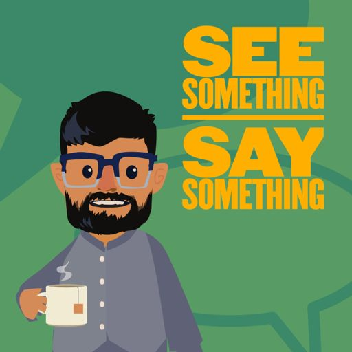Cover art for podcast See Something Say Something