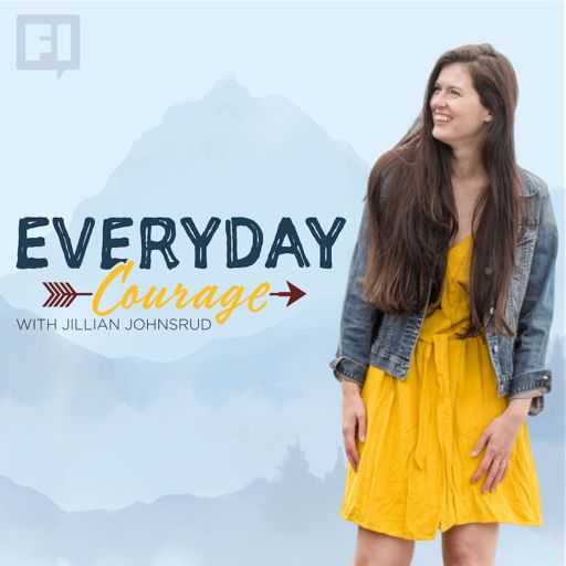 Cover art for podcast Everyday Courage with Jillian Johnsrud