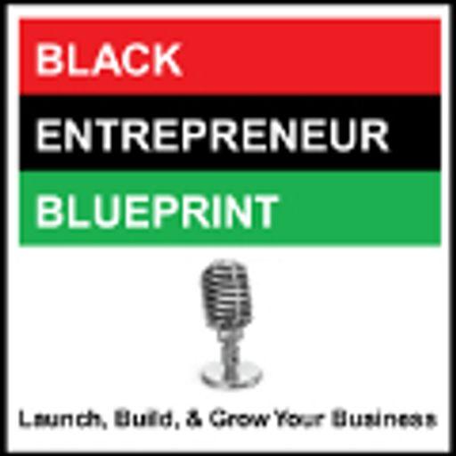 Black entrepreneur blueprint 209 jay jones beb genius workshop black entrepreneur blueprint malvernweather Choice Image