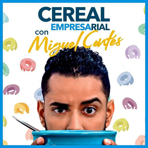 Cover art for podcast Cereal Empresarial con Miguel Contés