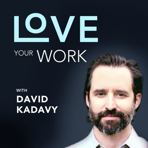 Cover art for podcast Love Your Work