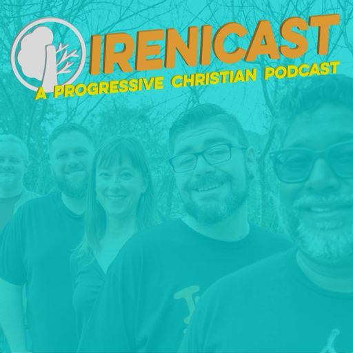 Cover art for podcast Irenicast - A Progressive Christian Podcast