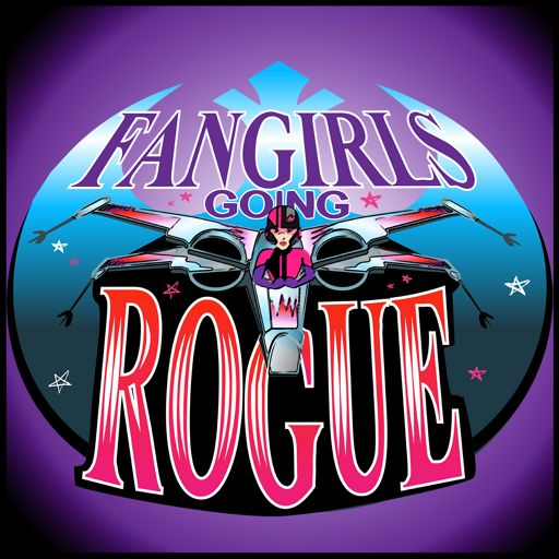 Cover art for podcast Fangirls Going Rogue: Star Wars Conversation from a Female POV