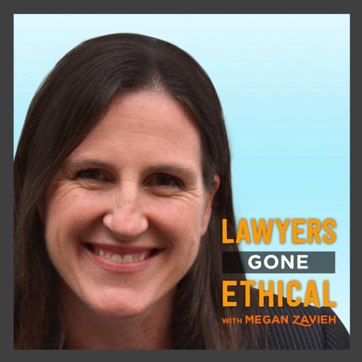 Cover art for podcast Lawyers Gone Ethical