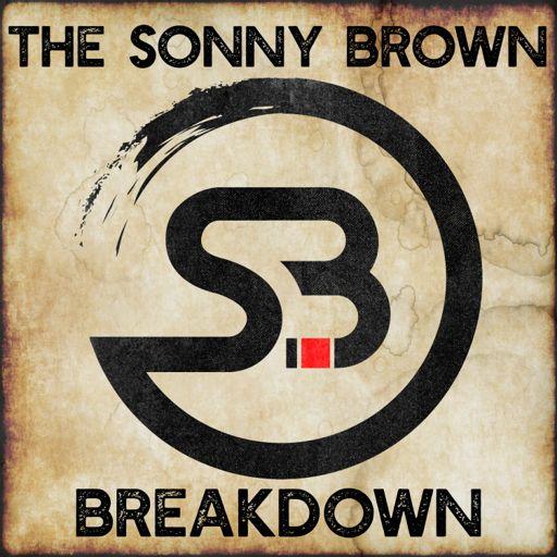 Cover art for podcast The Sonny Brown Breakdown