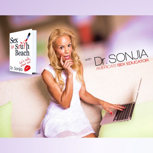 Cover art for podcast Sex in South Beach with Dr. Sonjia