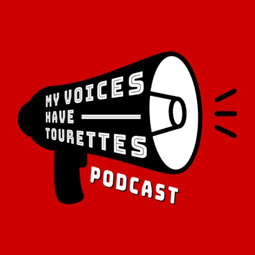 Cover art for podcast My Voices Have Tourettes