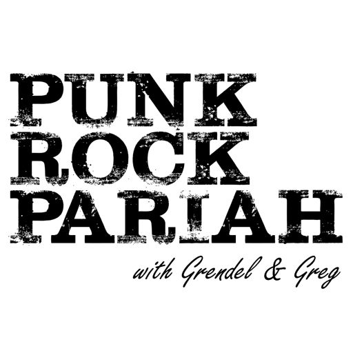 Cover art for podcast Punk Rock Pariah with Grendel & Greg