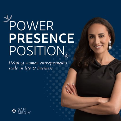Cover art for podcast Power + Presence + Position
