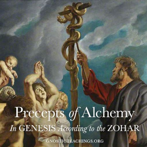Precepts of Alchemy 04 Jehovah Elohim from Gnostic Teachings Podcast