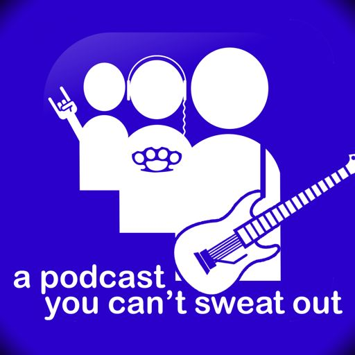 Cover art for podcast A Podcast You Can't Sweat Out
