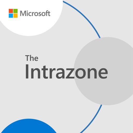 Cover art for podcast The Intrazone by Microsoft 365