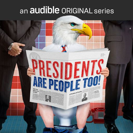 Cover art for podcast Presidents Are People Too!