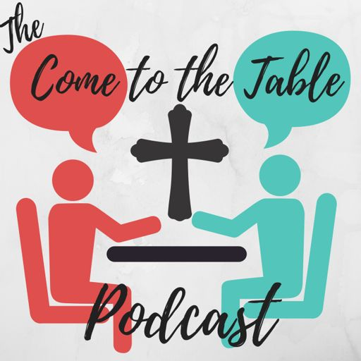 Cover art for podcast Come to the Table