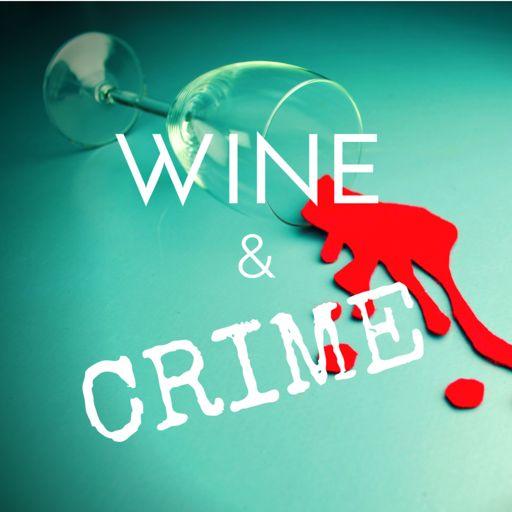 Cover art for podcast Wine & Crime