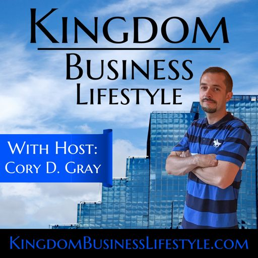 Cover art for podcast Kingdom Business Lifestyle Podcast