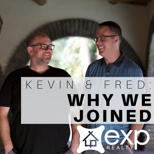 Cover art for podcast Kevin and Fred: Why We Joined eXp Realty - A Podcast for Real Estate Agents, Realtors, and Professionals who want to Build their Business! Make more money and retire rich!