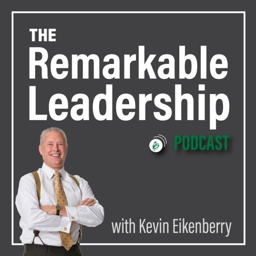 Cover art for podcast The Remarkable Leadership Podcast