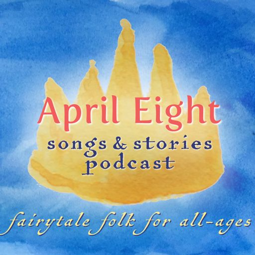 Cover art for podcast April Eight Songs & Stories