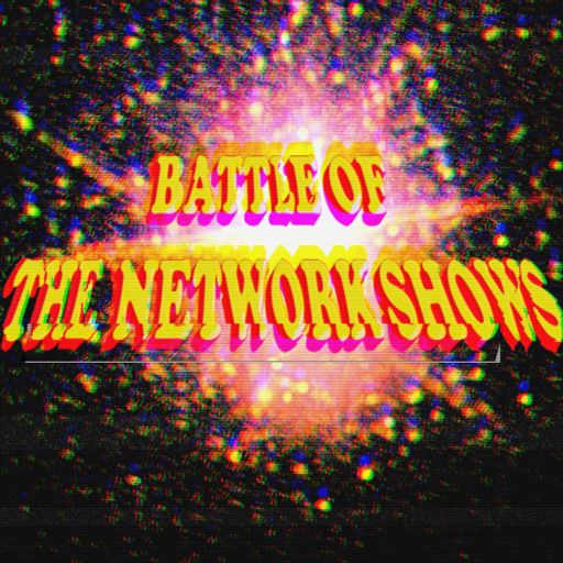 Cover art for podcast Battle of the Network Shows