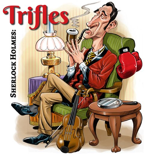 Cover art for podcast Sherlock Holmes: Trifles