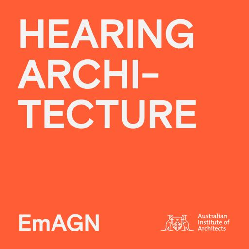 Cover art for podcast Hearing Architecture