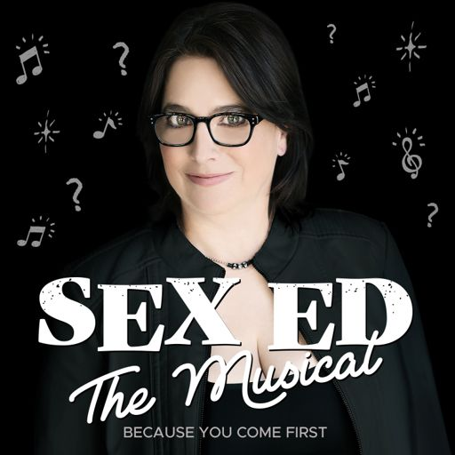 Cover art for podcast Sex Ed The Musical