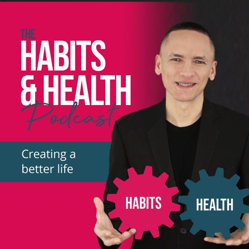 Cover art for podcast Habits & Health