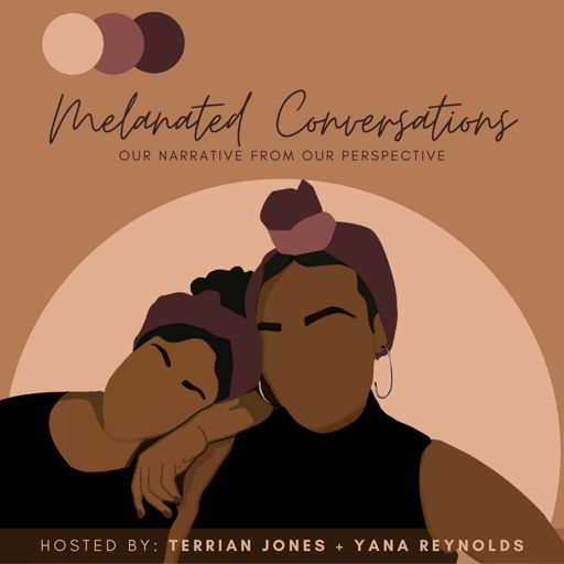Cover art for podcast Melanated Conversations