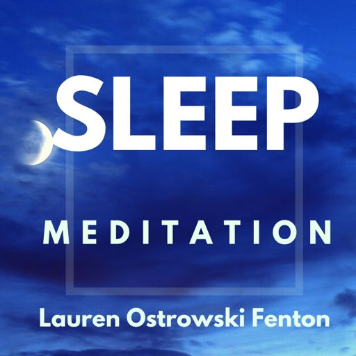 Cover art for podcast SLEEP MEDITATION with Lauren Ostrowski Fenton