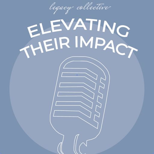 Cover art for podcast Elevating Their Impact