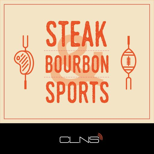 Cover art for podcast Steak, Bourbon & Sports